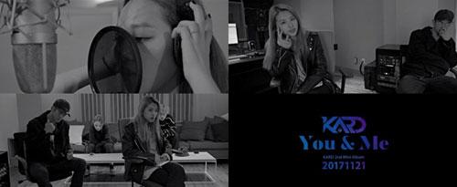 K.A.R.D第二张迷你专辑《You & Me》公开幕后製作花絮